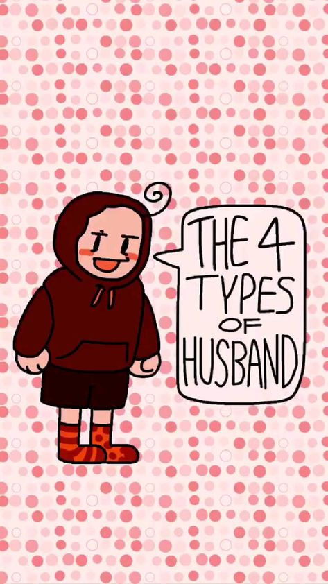 The 4 Types Of Husbands
