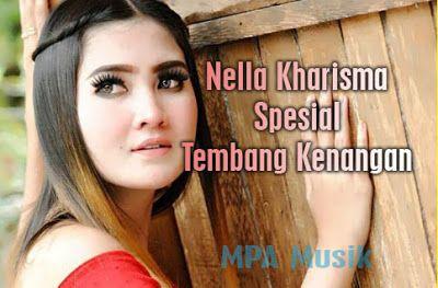 Nella Kharisma Mp3 Special Tembang Kenangan Terbaru Full Rar