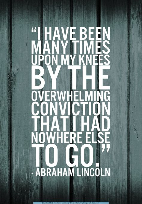 """""""My own wisdom and that of all about me seemed insufficient for the day."""" - Abraham Lincoln quote"""