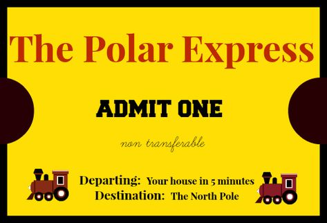 free printable polar express ticket and a fun idea for looking at christmas
