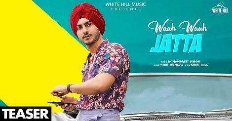 Wah Wah Jatta Mp3 Song Download Punjabi By Rohanpreet Singh 2020 In 2020 Mp3 Song Download Songs Mp3 Song