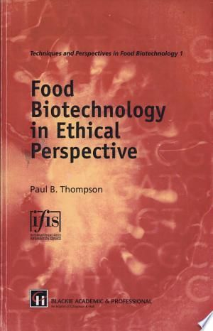 Food Biotechnology In Ethical Perspective Pdf Free Ethic Science And Technology Research Paper