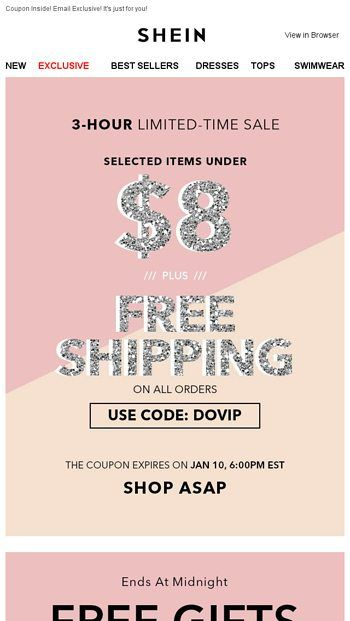 3 Hour Flash Sale Free Shipping On Everything Items Under 8 Shein Email Archive Shein Sale Emails Top Dress