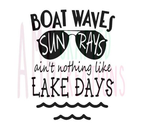 Lake Captions, Lake Life Quotes, Boating Quotes, Lake Signs, Lake House Signs, Boat Decals, Lake Decor, Memories Quotes, Fishing Quotes
