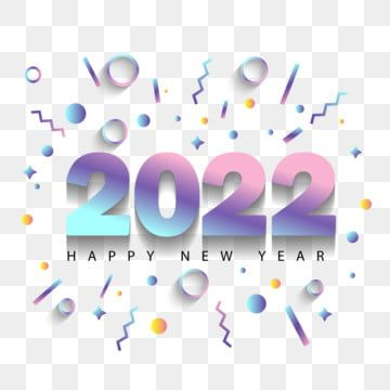 2022 Digital Happy New Year Geometric Element Decorative Gradient 2022 Digital Happy New Year Png And Vector With Transparent Background For Free Download Happy New Year Png Happy New Year Cards