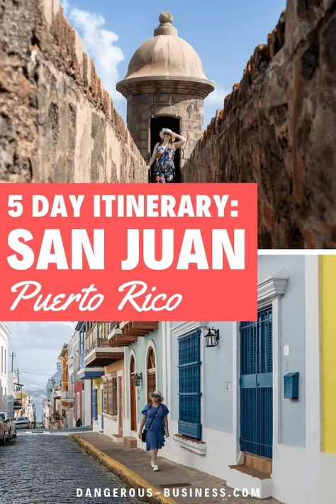 5 Days in San Juan, Puerto Rico: The Perfect Itinerary