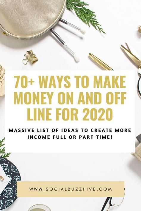 70+ Ways to Make Money On and Off Line