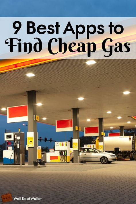 Cheap Gas Finder App >> 9 Best Apps To Find Cheap Gas Near Me Best Of Well Kept