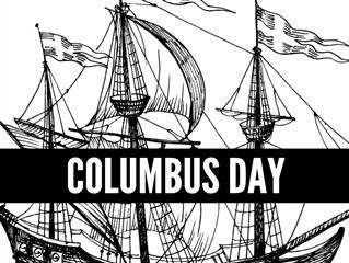Happy Columbus Day To Explorers Young And Old Happy Columbus Day Columbus International Real Estate