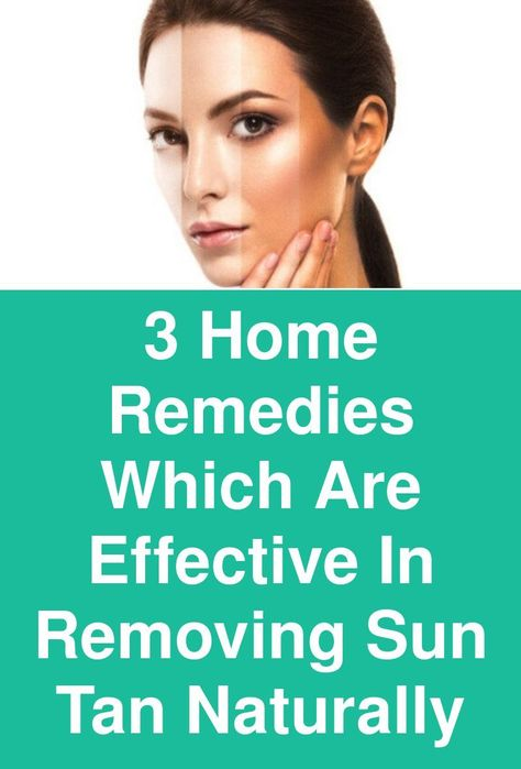 538eaf3c0af44d8495e9052052187d3f - How To Get Rid Of Suntan Naturally At Home