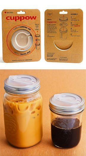 Cuppow Lids : use glass jars as travel mugs.