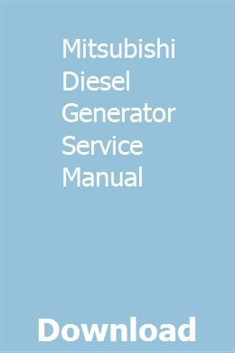 Mitsubishi Diesel Generator Service Manual Owners Manuals