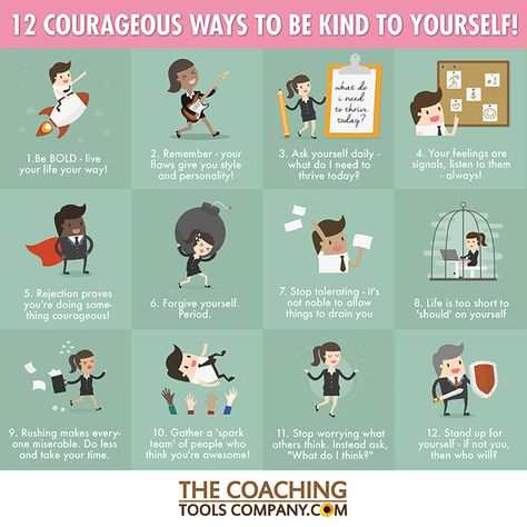Did you know that being kind often involves courage? It can mean standing up for yourself, taking risks and getting out of your comfort zone & more. Read on: https://www.thecoachingtoolscompany.com/12-courageous-ways-to-be-kind-to-yourself-infographic/