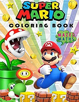 Super Mario Coloring Book Great Coloring And Activity Pages Mazes Maths More Mickey Smith 9781725062146 Coloring Books Super Mario Bear Coloring Pages