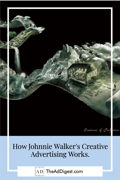 How Johnnie Walker's Creative Advertising Works.