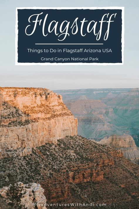 7 Things to Do While Visiting Flagstaff Arizona