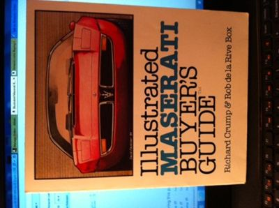 Illustrated Maserati Buyer S Guide By Richard Crump Motorbooks International Maserati Crump Buyers Guide