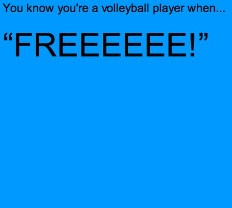 Only true volleyball players will understand Volleyball Jokes, Volleyball Problems, Volleyball Workouts, Volleyball Players, Beach Volleyball, Volleyball Sweatshirts, Volleyball Photos, Softball Quotes, Coaching Volleyball
