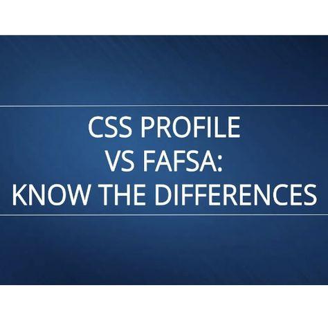 Fafsa Vs Css Profile Csu Vs Uc College Admission College Board Fafsa