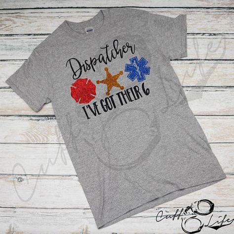 Dispatcher Shirt / I've Got Their 6 / Thin Blue Line