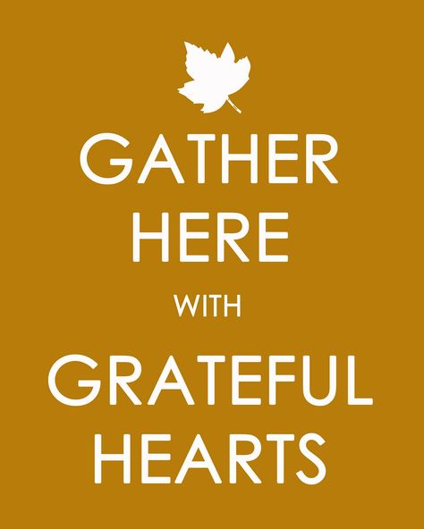 Craftily Ever After: Thanksgiving 'Gather Here with Grateful Hearts' Printable