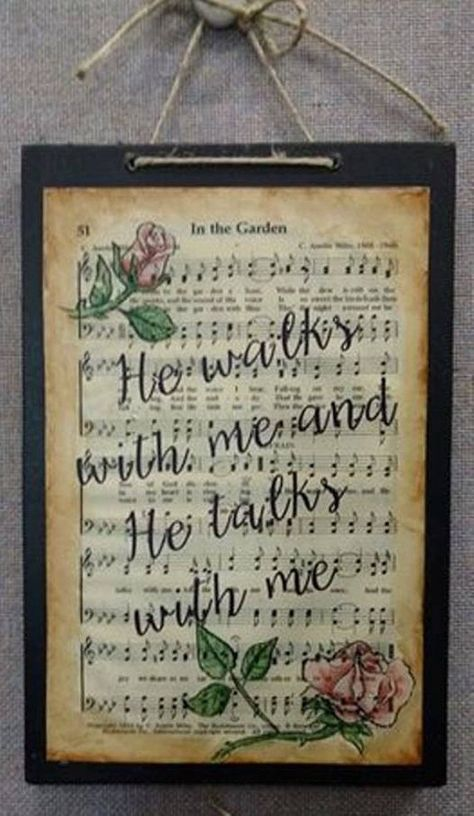 Faith signs Hymn In the garden he walks with me and talks Sheet Music Crafts, Sheet Music Art, Music Sheets, Music Paper, Piano Sheet, Book Crafts, Decor Crafts, Paper Crafts, Bible Crafts