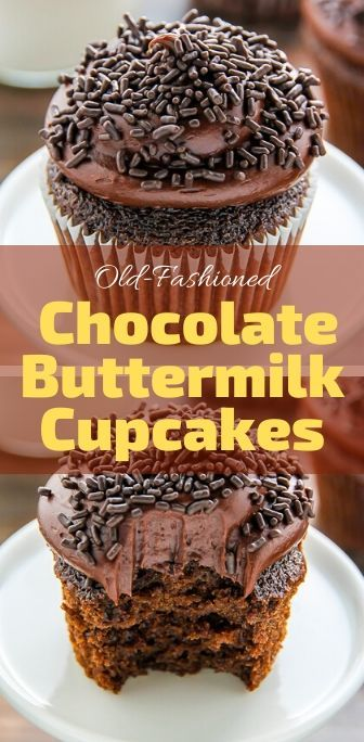 Old Fashioned Chocolate Buttermilk Cupcakes Holiday Desserts Food Buttermilk Cupcakes