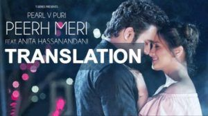Peerh Meri Lyrics With Meaning Pearl V Puri Anita Hassanandani Reddy Featuring Brand New Song Peerh Meri Lyrics With Tran Lyrics Lyrics Meaning News Songs