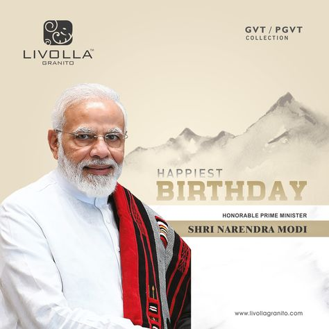 Happy Birthday Prime Minister of India Mr. Narendra Modi #HappyBirthdayPM #Modibirthday #PMModi #NaMoBirthday #LivollaGranito #Tiles #InspirationalDesign #Designcollection
