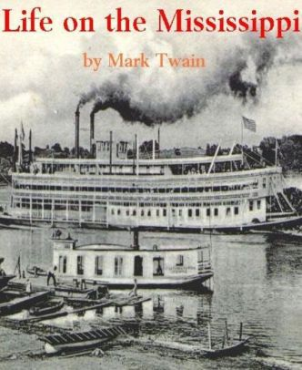 Life On The Mississippi With Images Mark Twain Books