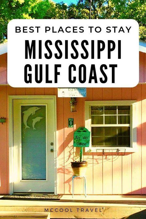 Mississippi Gulf Coast Hotels: Fun Lodging Along the Mississippi Coast