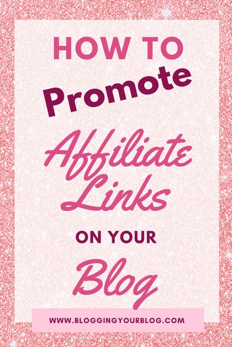 Affiliate Marketing 101: How to Promote Affiliate Links