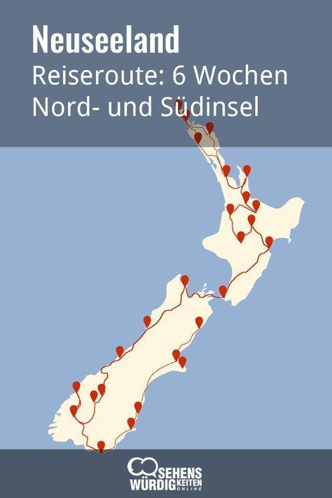 Reiseroute Neuseeland In 6 Wochen Uber Nord Und Sudinsel