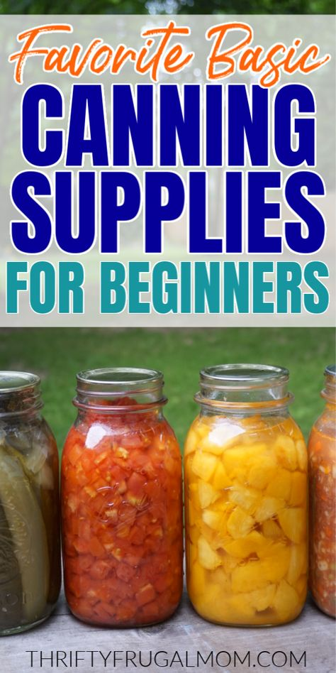 Favorite Basic Canning Supplies for Beginners