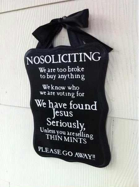 Ha, this is great! DIY No Soliciting sign