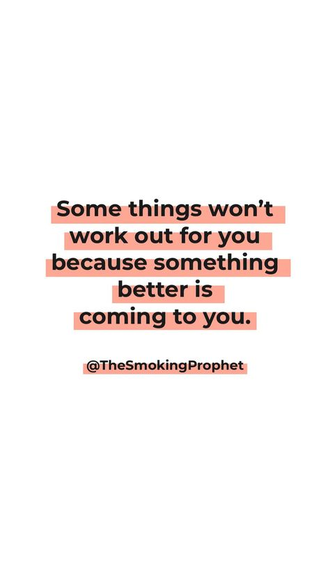 Some things won't work out for you because something better is coming to you! 🤩  #lifequote #faith #faithquote