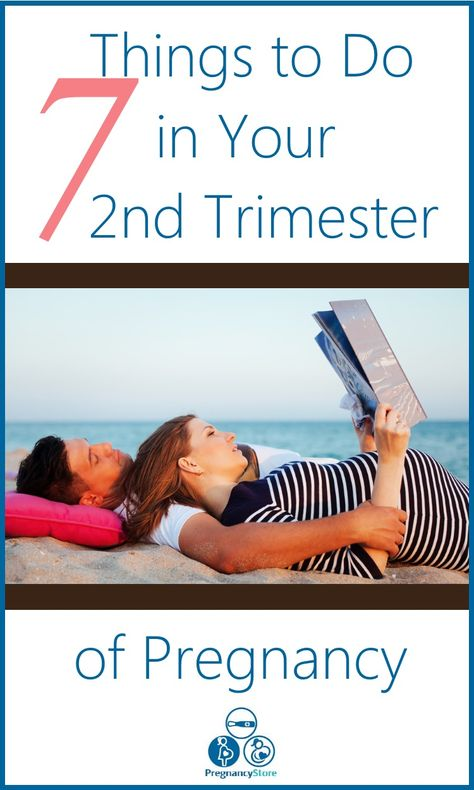 7 Things to Do in the Second Trimester of Pregnancy