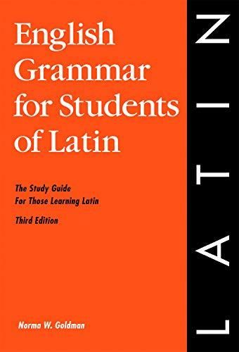 English Grammar for Students of Latin: The Study Guide for Those Learning Latin, 3rd edition (O&H Study Guide) (English Grammar Series) - Default
