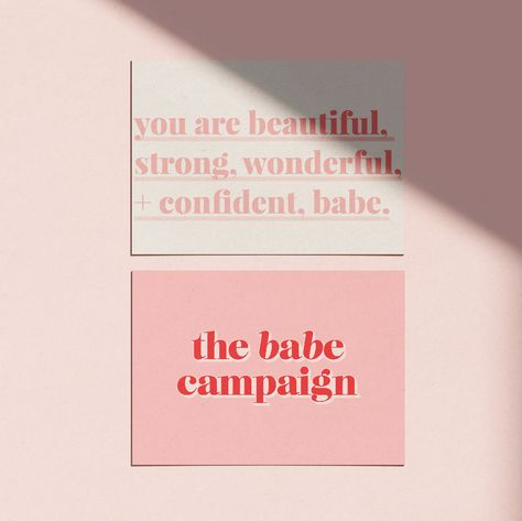 The Babe Campaign branding design, logo design, brand identity, graphic, fun, girl boss, pink and red, bold, energy, layered, clean, modern, babes unite, females, feminine, entrepreneur, health group, community, shine on sister, confidence, marketing, collateral, you are beautiful and strong