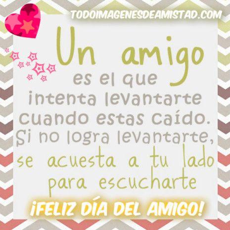 Imagenes De Amistad Para El Dia Del Amigo Happy Valentines Day Holidays And Events Happy Valentine