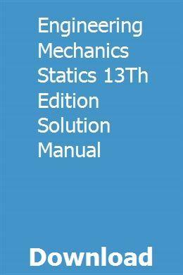 download engineering mechanics statics 13th edition