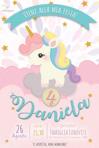 Inviti Compleanno Bambini Da Inviare Con Whatsapp Festa Di Compleanno A Tema Unicorno Feste Di Compleanno A Tema Feste Di Compleanno Unicorno