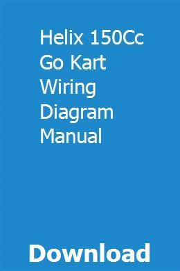 Helix 150cc Go Kart Wiring Diagram - Wiring Diagram Query on