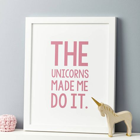 the unicorns made me do it. print by thispaperbook | notonthehighstreet.com