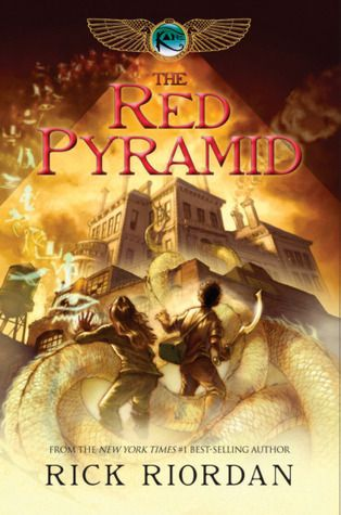 The Red Pyramid (Kane Chronicles, #1) - Awesome book - Yay for more Rick Riordan books!!