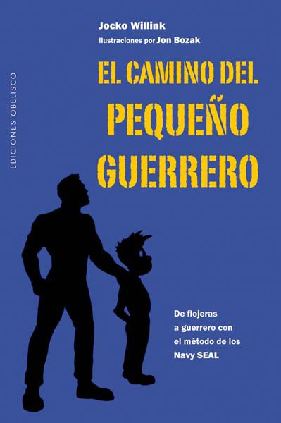 El Camino Del Pequeño Guerrero Eating Well Books Warrior