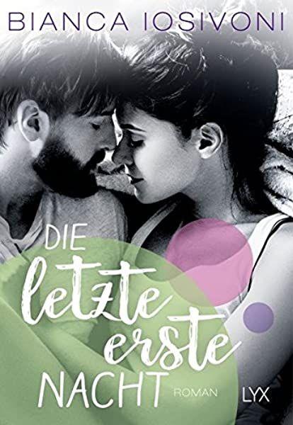 Der Letzte Erste Blick Firsts Reihe Band 1 Amazon De Iosivoni Bianca Bucher Teenager Bucher Gute Bucher Zum Lesen Buchclub Bucher