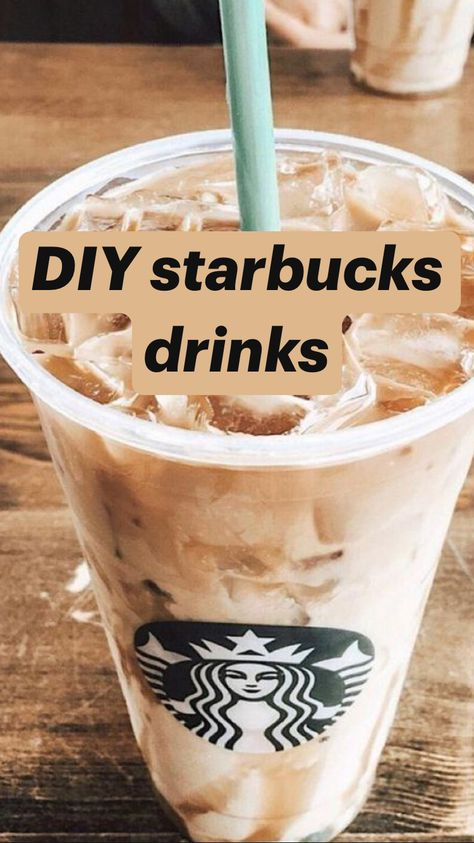 DIY starbucks drinks