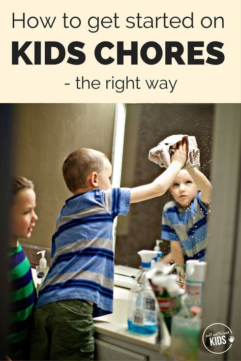 How to Get Kids Started on Chores - the RIGHT Way