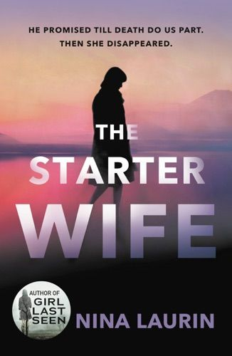 Read Download The Starter Wife By Nina Laurin For Free Pdf